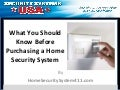 What You Should Know Before Purchasing a Home Security System