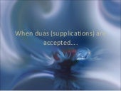 The Best Times, when Duas are accepted