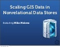 Scaling GIS Data in Non-relational Data Stores
