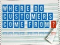 Where Do customers Come From?