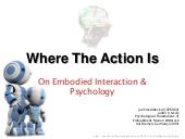 Where The Action Is In Psychology