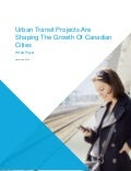 Urban transit projects are shaping the growth of Canadian cities