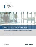 Why Good Data Is A Must: Asset Management Oversight is Essential to Effective Governance
