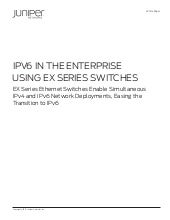 IPv6 in the Enterprise Using EX Ser...