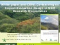 White paper and CRP6: Co-learning on Impact Evaluation Design in NRM Research Programmes