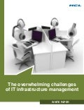 HCLT Whitepaper: The overwhelming challenges of IT infrastructure management