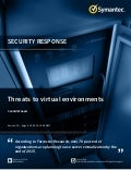 WHITE PAPER: Threats to Virtual Environments - Symantec Security Response Team
