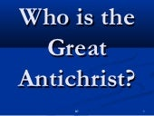 Who Is the Great Anti-Christ
