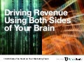 Driving Revenue Using Both Sides of Your Brain