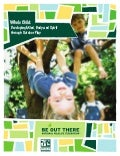 Whole Child Report: Developing Mind, Body and Spirit through Outdoor Play