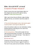 Who should not attend creative power house