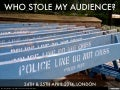 Who Stole My Audience?