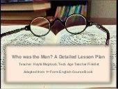 Who Was the Man? A Detailed Lesson Plan