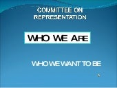 Who We Are: A Presentation by the C...