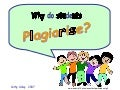 Why Do Students Plagiarise?