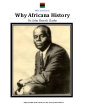 Why Africana History, by Dr. John H...