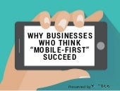Why businesses who think  mobile-first- succeed (1) (1)