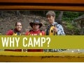 Why Summer Camp?