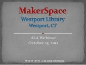 Makerspaces: A New Wave of Library ...
