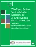 Why Expert Review Services May be Necessary for Accurate Medical Record Review and Analysis