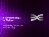 Emulex and the Evaluator Group Present Why I/O is Strategic for Big Data