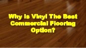 Why Is Vinyl The Best Commercial Flooring Option