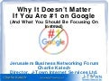 Why It Doesn't Matter If You Are #1 on Google
