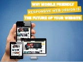 Why Mobile Friendly Responsive Web Design is the Future of Your Website