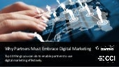 Why Partners Must Embrace Digital Marketing Slides