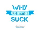 Why Presentations Suck?
