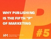 "Why Publishing is the Fifth ""P"" of Marketing"
