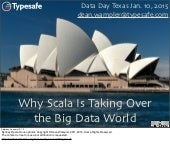 Why Scala Is Taking Over the Big Data World