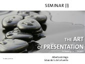The Art of Presentation. Following ...