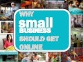 Why Small Business Should Get Online