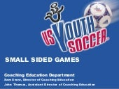 Why Small Sided Games Usysa[1]
