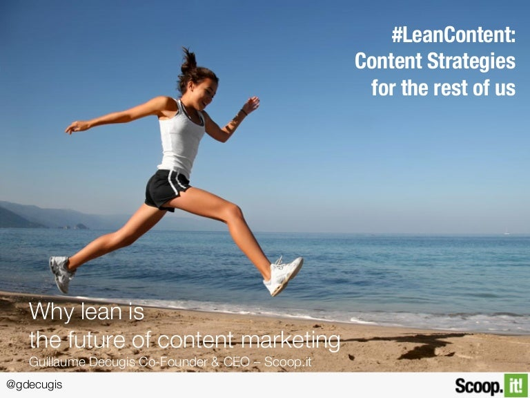 Why lean is the future of content marketing