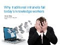 Why Traditional Intranets Fail Today's Knowledge Workers
