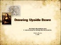 Why Upside Down Drawing?