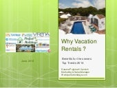 Why vacation rentals and not Hotels? Owners Benefits and  Trends 2014