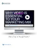 Why video is essential to your marketing mix
