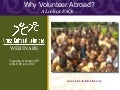 Why Volunteer Abroad? A Look at FAQs - CCS Webinar Presentation