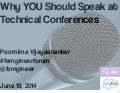 Why you should speak at technical conferences