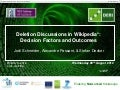 WikiSym2012 Deletion Discussions in Wikipedia: Decision Factors and Outcomes