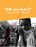 Will you listen? Young Voices from Conflict Zones