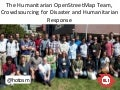 Crowd-sourcing for Disaster Response Through OpenStreetMap