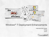 Windows 7 Streamlining Deployment