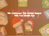 Win Customers This Holiday Season With Your Mobile App