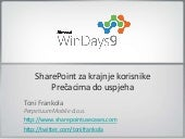 WinDays 2009 - SharePoint za krajnj...