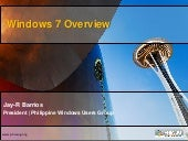 Windows7 Overview_MVP Jay R Barrios
