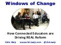 Windows of Change: How Connected Educators Are Driving Real Reform
